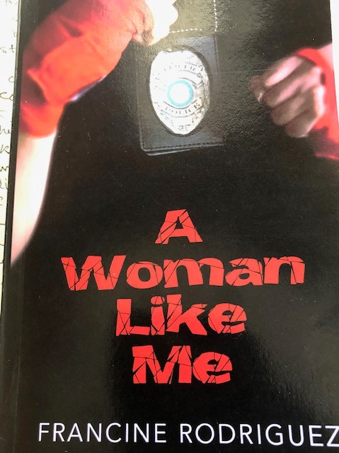 A Woman Like Me by Francine Rodriguez