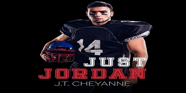 Just Jordan by J.T. Cheyanne